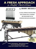 A Fresh Approach to Mallet Percussion