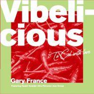 Vibelicious CD Gary France
