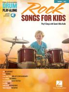 Rock Songs For Kids Drum Play Along Book