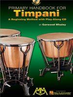 Primary Handbook for Timpani by Garwood Whaley
