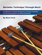 Marimba: Technique Through Music - Mark Ford