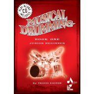 Musical Drumming Travis Easton Bk 1 CD